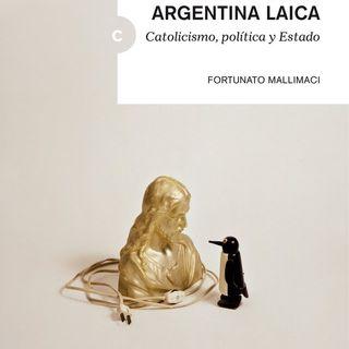 El mito de la Argentina laica - Reseña por Belén Medina
