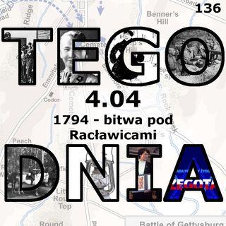 Tego dnia: 4 kwietnia (bitwa pod Racławicami)