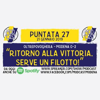 "ModCast - ""Ritorno alla vittoria. Serve un filotto!"" - Episodio 27"