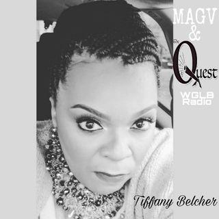 MAGV & QuestNation. Tiffany Belcher