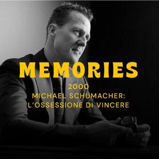 2000 - Michael Schumacher: l'ossessione di vincere