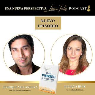 ENRIQUE VILLANUEVA Nos habla sobre su libro LO QUE PIENSES COSECHARÁS, REM HEALING, Y CONSCIENCIA
