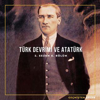 DEVRİMLER ve LİDERLER.06 - Türk Devrimi ve Atatürk