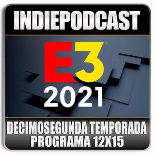 Indiepodcast 12x15 'Especial conferencia E3 Digital'