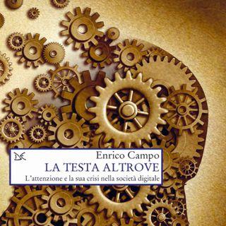 """Enrico Campo """"La testa altrove"""""""