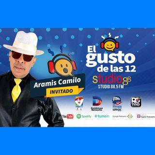El Gusto de las 12 Episodio 44- Agosto 29-2019- Aramis Camilo