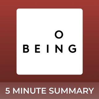 On Being with Krista Tippett   5 minute podcast summaries