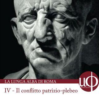 La lunga Alba di Roma - Il conflitto patrizio-plebeo - quarta puntata