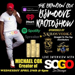 THE BSMOOVE RADIOSHOW LIVE INTERVIEW WITH SoGo CHICAGO CLOTHING