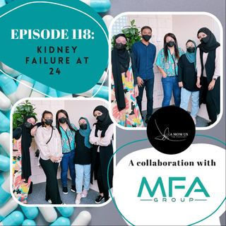Episode 118: Kidney Failure At 24