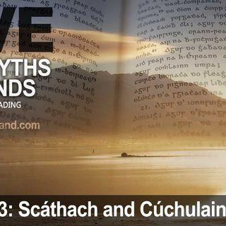 Live Irish Myths #3: Scáthach