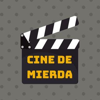 Cine de Mierda | Tu OTRO podcast de cine