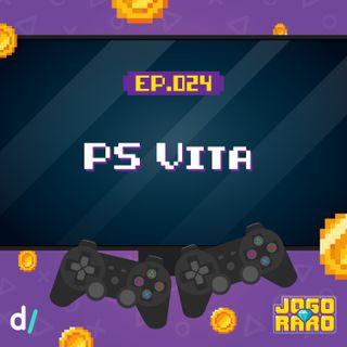 Ep. 24 - PS Vita