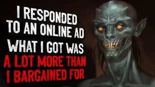 """I responded to an online classified ad. What I got was a lot more than I bargained for."" Creepypasta"