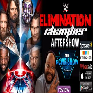 WWE Elimination Chamber 2019 Aftershow 2-17-2019