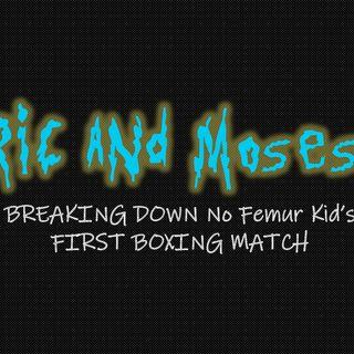 Breaking Down No Femur Kid's First Boxing Match: Episode 4