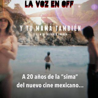 Y tu mamá también, a 20 años de la sima del nuevo cine Mexicano