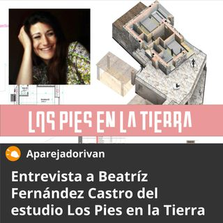 Entrevista a Beatriz Fernandez de Los Pies en la Tierra