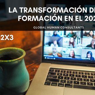 62. La Transformación de la formación en el 2021