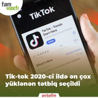 TikTok 2020-ci ildə ən çox yüklənən tətbiq seçildi | Tam vaxtı #129