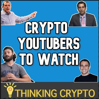 CRYPTO YOUTUBERS THAT I WATCH - TMI, Alessio Rastani, Chico Crypto, Altcoin Daily & More!