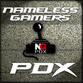 Nameless Gamers PDX Podcast