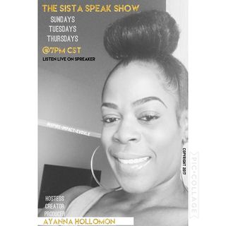 From the Desk of The Sista Speak Show