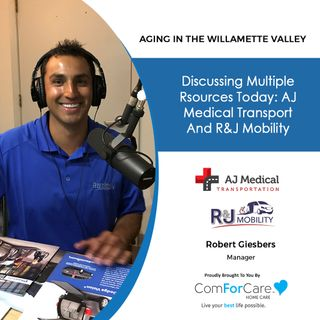 12/26/20: Robert Giesbers from AJ Medical Transport and R&J Mobility | MEDICAL TRANSPORT AND MOBILITY OPTIONS