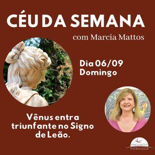 Céu da Semana - Domingo, dia 06/09: Vênus entra triunfante no Signo de Leão