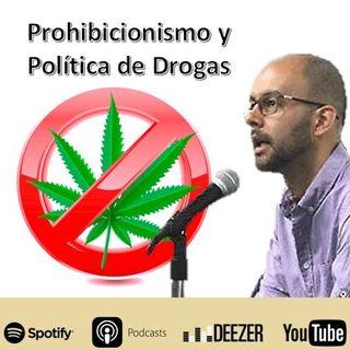 Capítulo 39: Prohibicionismo y Política de Drogas