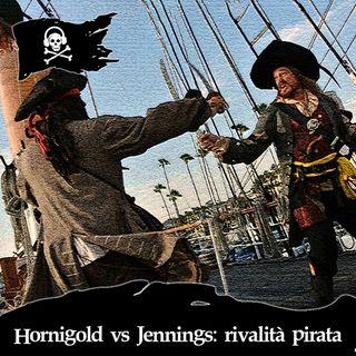 50 - Hornigold vs Jennings: rivalità pirata