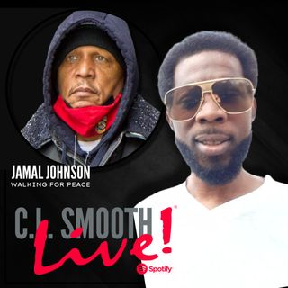 C.L. SMOOTH LIVE, Starring Chak Edwards (SPECIAL GUEST:  JAMAL JOHNSON, PT 2)