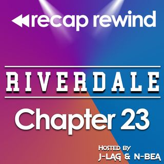 "Riverdale - 2x10 ""Chapter 23: The Blackboard Jungle"" // Recap Rewind //"