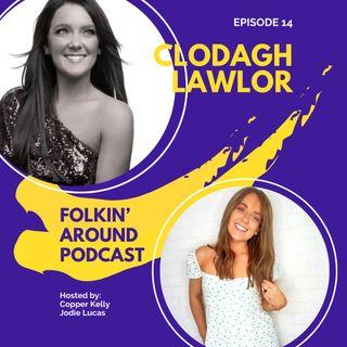 EP14 Clodagh Lawlor