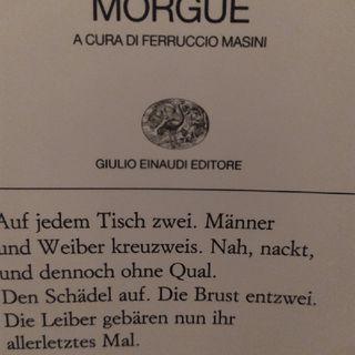 Gottfried Benn - O Nacht (da Morgue)
