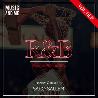 R&B (from mid 90's to 00's) - vol.2