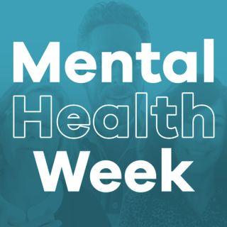 Mental Health Week (ft. Zachary Levi, Sandy Daignault, and Ellen Wasyl)