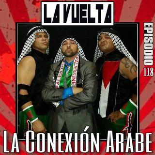 La Conexión Arabe de IWA Episodio 118 de La Vuelta Podcast