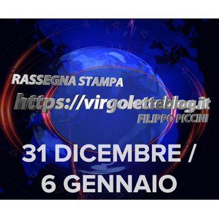 RASSEGNA STAMPA 31 dicembre/6 gennaio | virgoletteblog.it