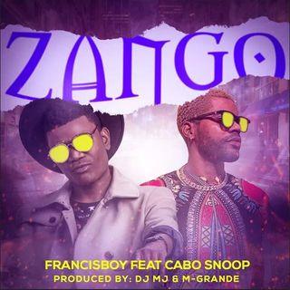 Francis Boy feat. Cabo Snoop - Zango [Download]