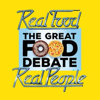 Episode 111 The Great Food Debate Revisited
