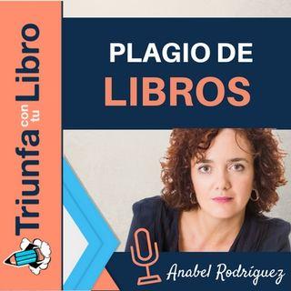 El plagio de libros y cómo hacerle frente con Anabel Rodríguez.