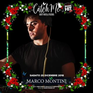 Catch Me Radioshow #003 - Marco Montini (Guest Mix)