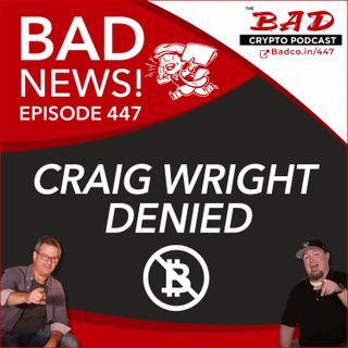 Heartland Newsfeed Podcast Network: The Bad Crypto Podcast (Craig Wright Denied)