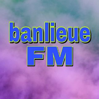 banlieue FM