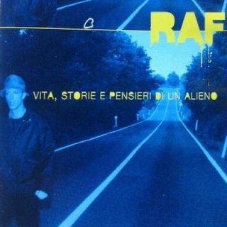 """Parliamo di Raf del suo album """"La prova"""" del 1998 che conteneva la hit """"Vita, storie e pensieri di un alieno""""."""