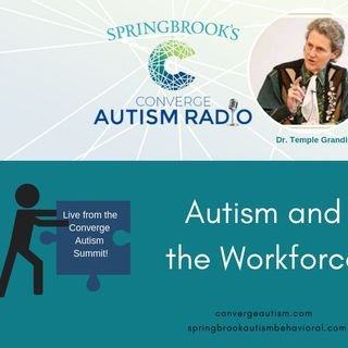 Dr. Temple Grandin on Autism and the Workforce