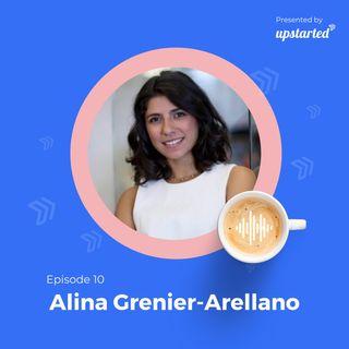 Episode 10: Social entrepreneur spotlight with Alina Grenier-Arellano from Alegoria