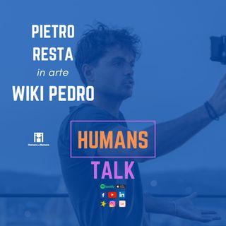 HumansTalk | WikiPedro, raccontando Michelangelo e Leonardo Da Vinci