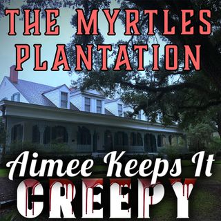 12. The Myrtles Plantation- Ghost Photo Reveal